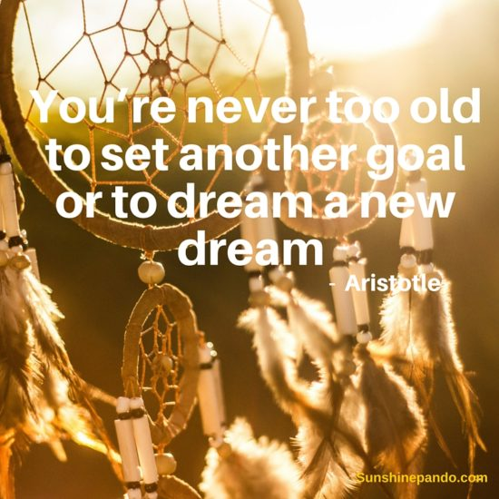 You are never too old to set another goal or dream a new dream  - Sunshine Prosthetics and Orthotics