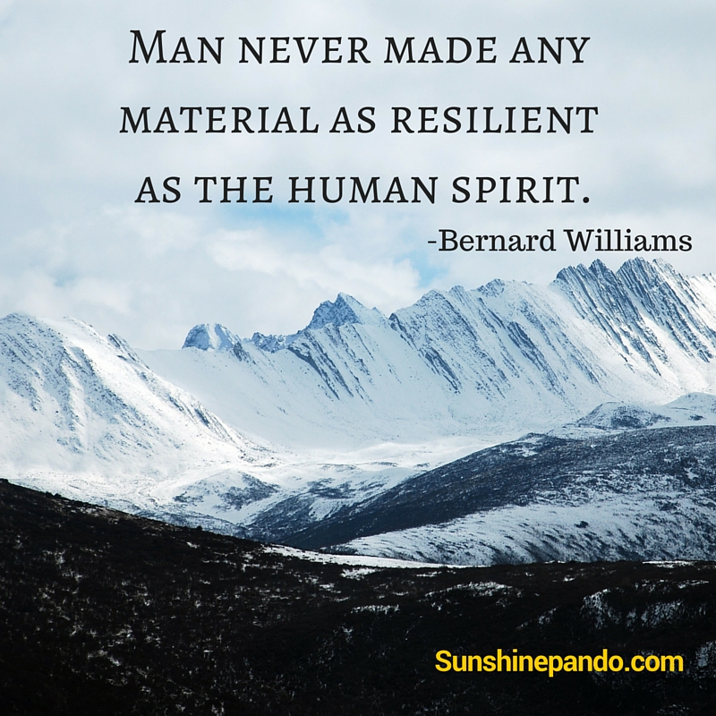 Man never made any material as resilient as the human spirit  - Sunshine Prosthetics and Orthotics
