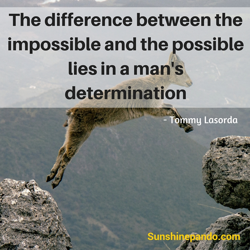 The difference between impossible and possible lies in determination - Sunshine Prosthetics and Orthotics