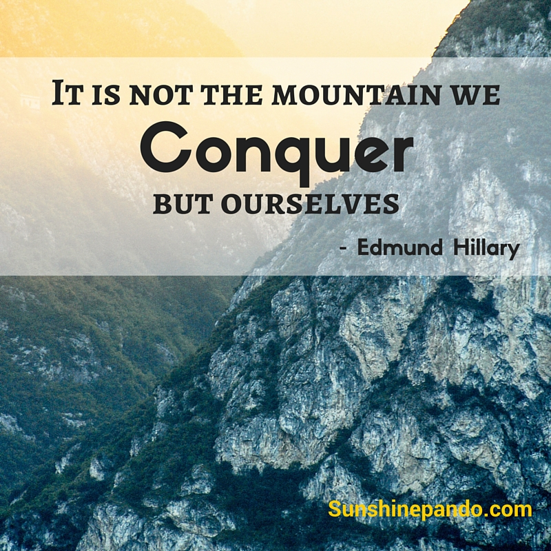 It's not the mountain we conquer but ourselves - Sunshine Prosthetics and Orthotics