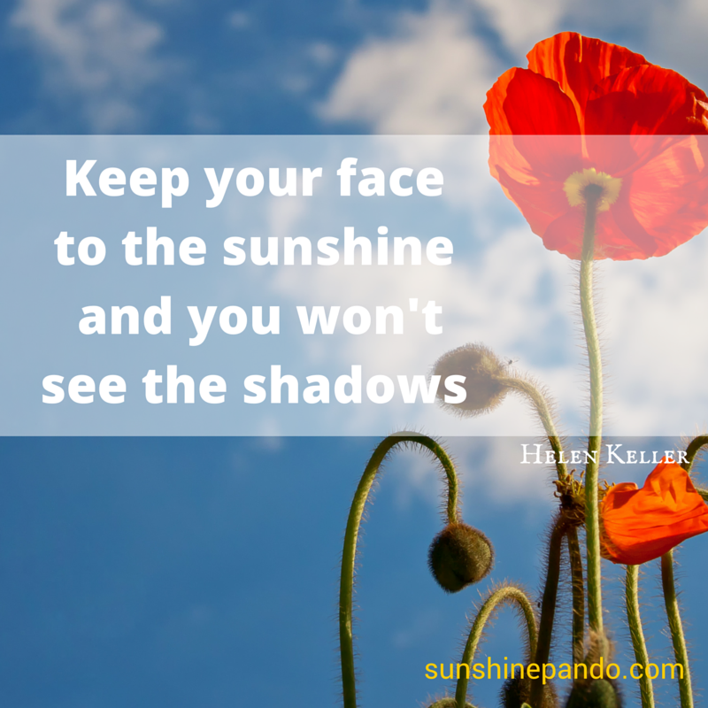 Face the sunshine and you won't see the shadows - Sunshine Prosthetics and Orthotics