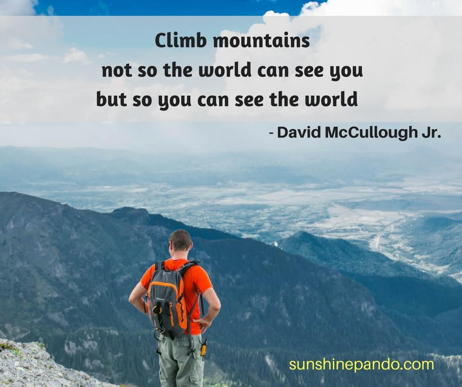 Climb your mountain to see the world - Sunshine Prosthetics and Orthotics