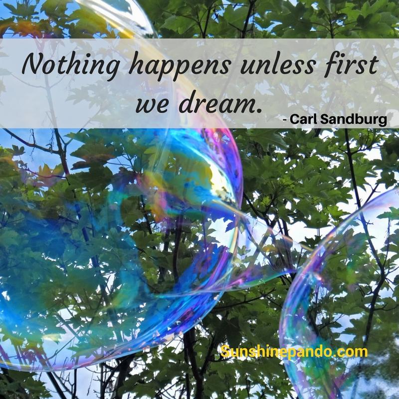 Nothing Happens unless First we Dream - Sunshine Prosthetics and Orthotics
