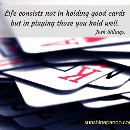 Play-the-cards-you-hold-well-sunshine-prosthetics-and-orthotics