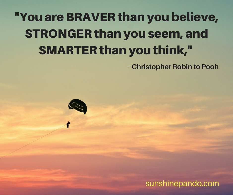 You are braver, stronger and smarter than you think - Sunshine Prosthetics and Orthotics