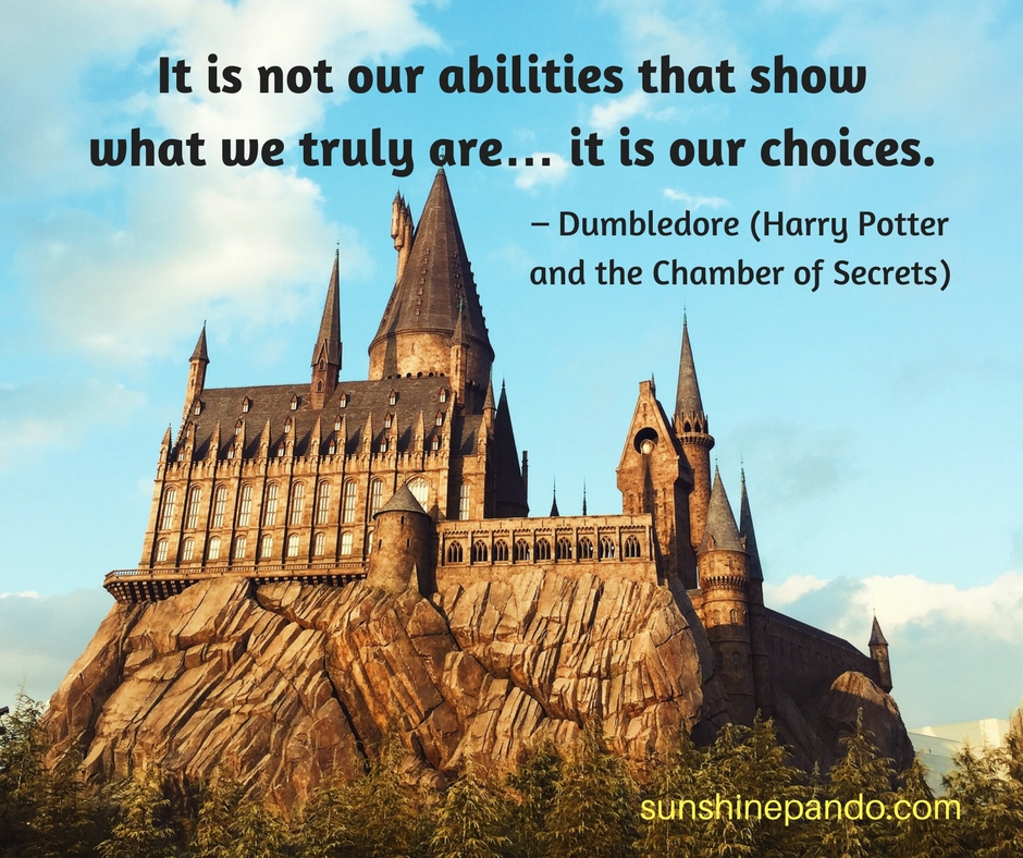 Our choices show what we are - not our abilities - Sunshine Prosthetics and Orthotics