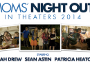 Every Mom Needs a Night Out! #MNOMovie