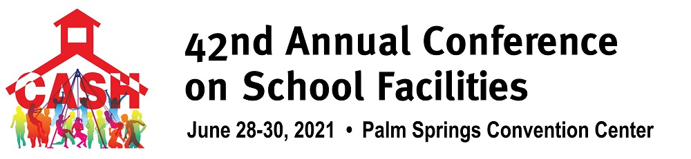 CASH 42nd Annual Conference On School Facilities