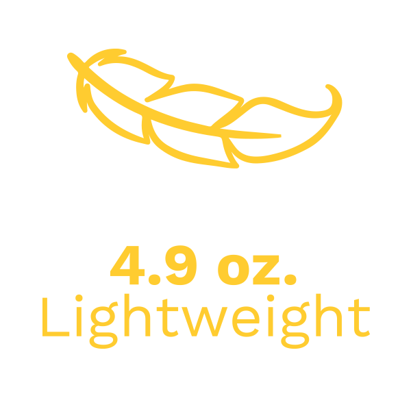 Lightweight 4.9 oz.