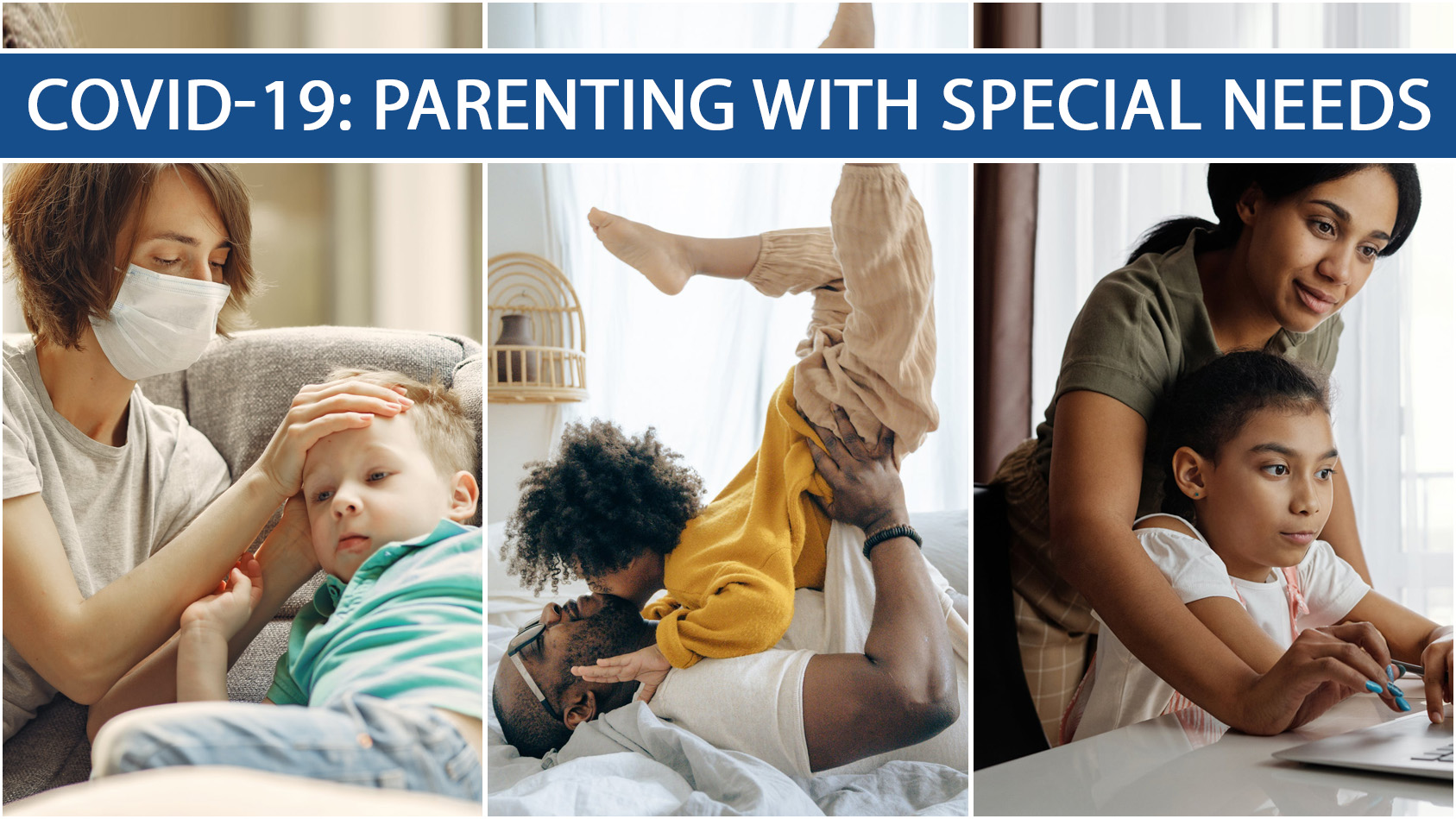 COVID-19: PARENTING WITH SPECIAL NEEDS