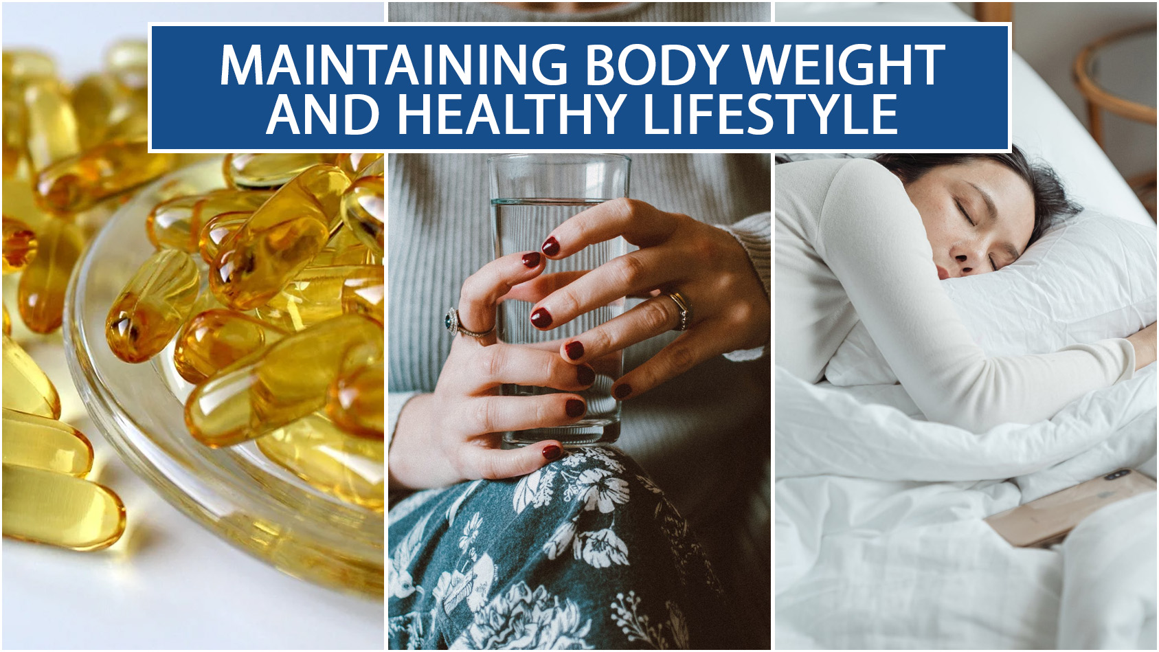 MAINTAINING BODY WEIGHT AND HEALTHY LIFESTYLE