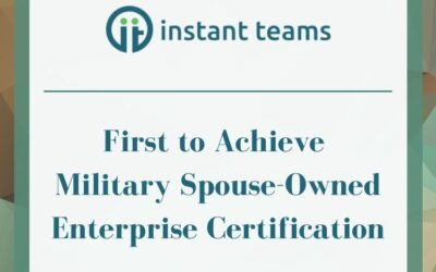 Instant Teams is First Certified Military Spouse-Owned Enterprise