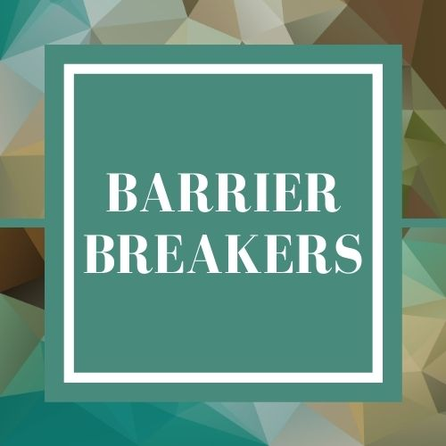 Barrier Breakers, May 25th