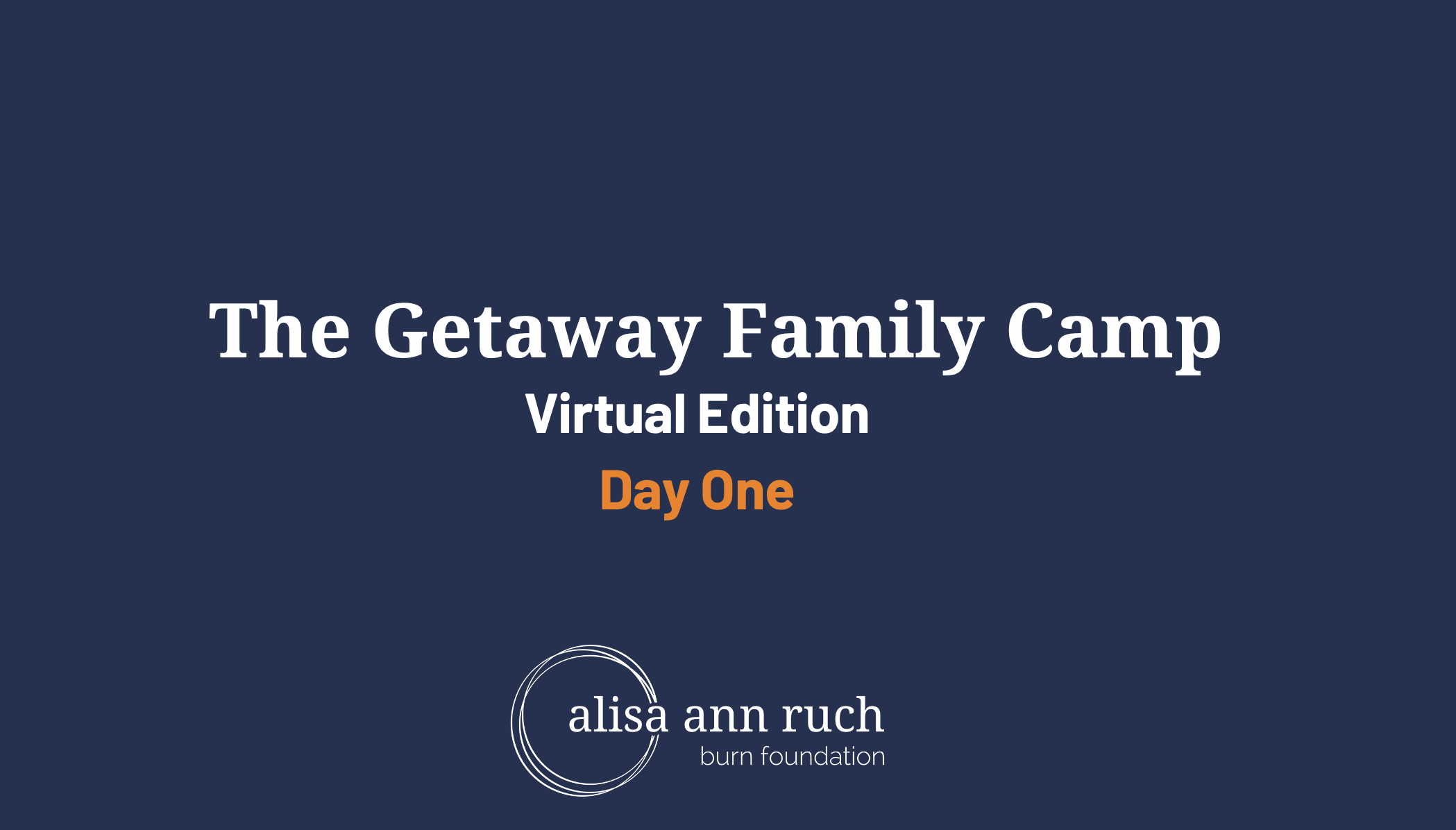 Day 1- Virtual Getaway Family Camp