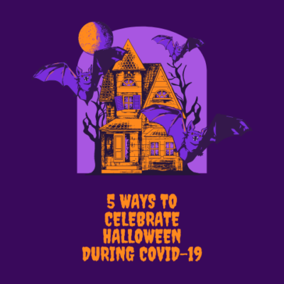 5 Ways to Celebrate Halloween During COVID-19