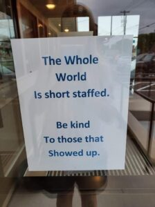 short staffed be kind