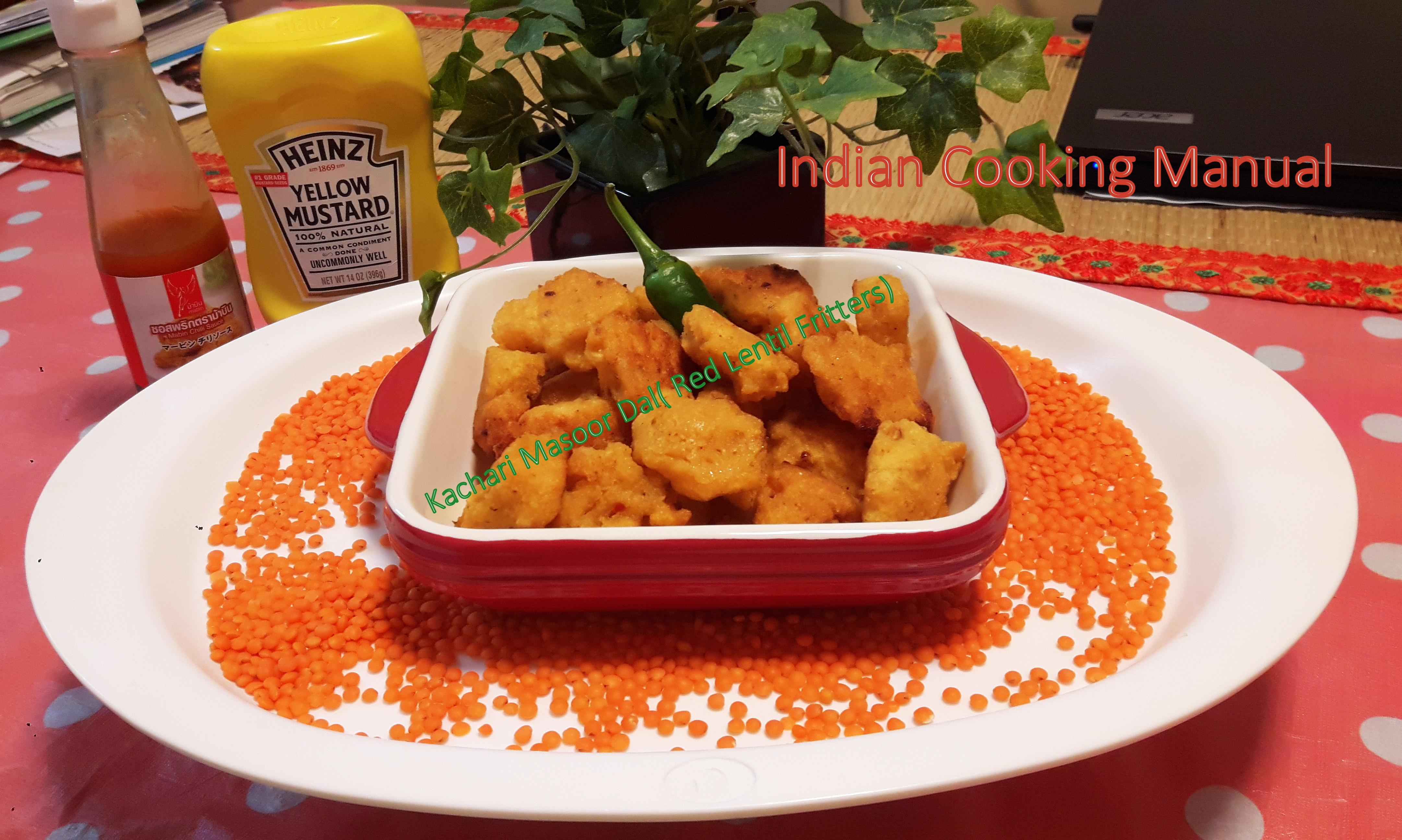 Kachari Masoor Dal (Red Lentil Fritters)