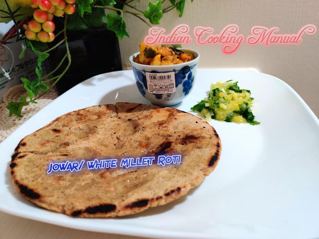 Jowar/ white millet Roti (Indian Sorghum bread)