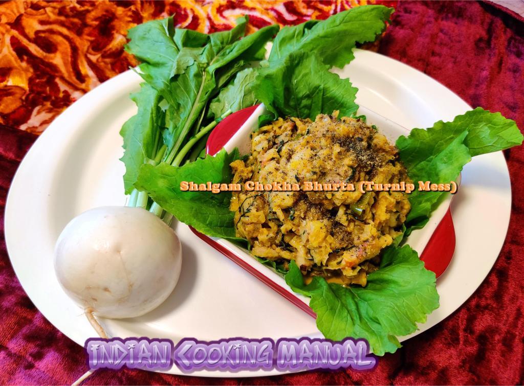 Shalazam Chokha/ Bhurta (Turnip Mess)