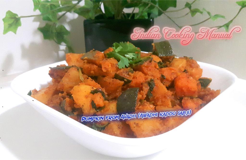 Pumpkin from Avadh (Awadhi kaddu sabji)