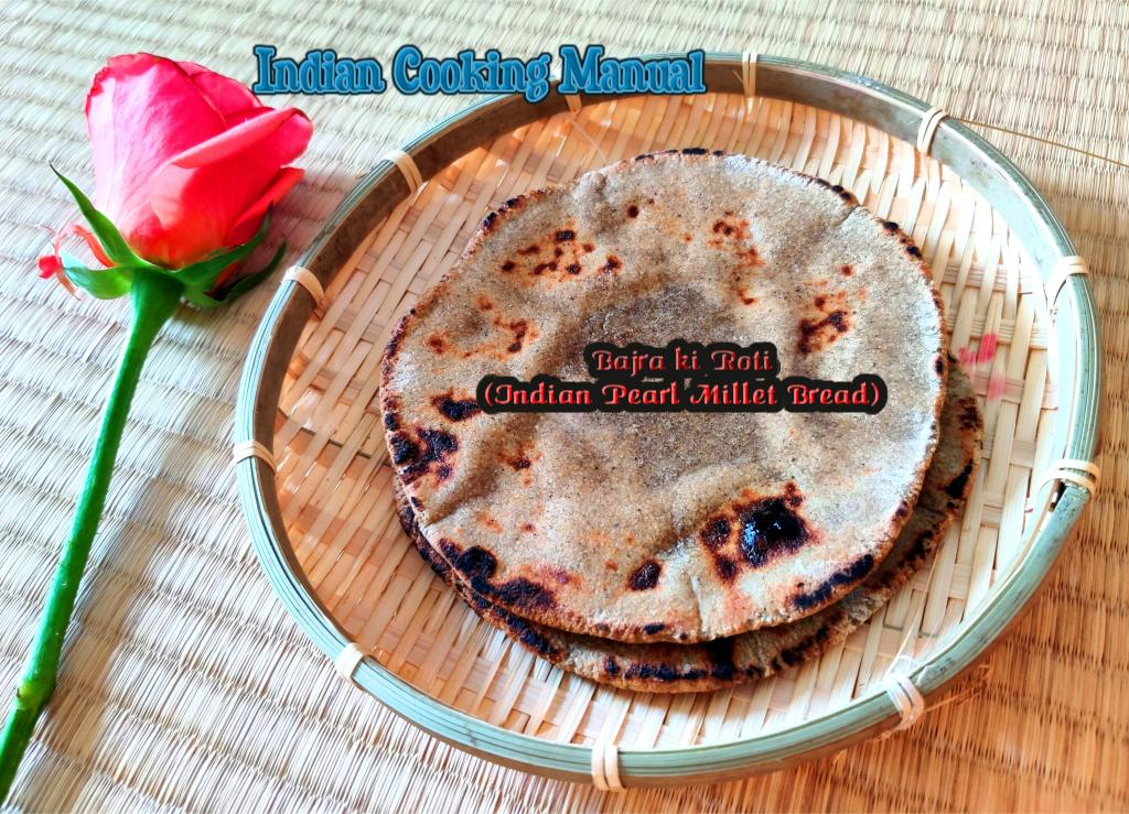 Bajra ki Roti (Indian Pearl Millet Bread)