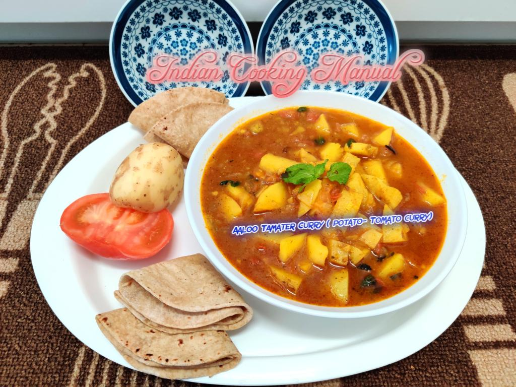 Aaloo Tamater Curry (Potato- Tomato Curry)