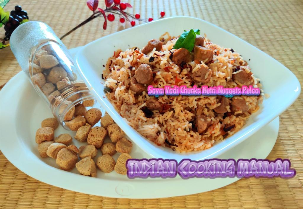 Soya Vadi (Nutri Nuggets) Pulao (Meal Maker Nutrela Pulao)