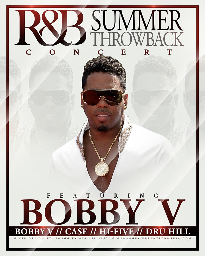 RnB Summer Throwback at McClatchy Park (Bobby V)