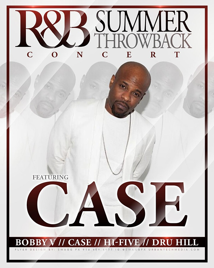 RnB Summer Throwback at McClatchy Park (Case)
