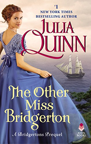 The Other Miss Bridgerton: A Bridgertons Prequel by [Quinn, Julia]