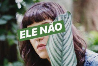 #ELENÃO: mulheres da música fazem apelo coletivo em prol dos direitos humanos