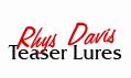 Rhys Davis Teaser Lures