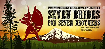 center_for_the_arts_foundation_seven_brides_for_seven_brothers_gresham_high_school