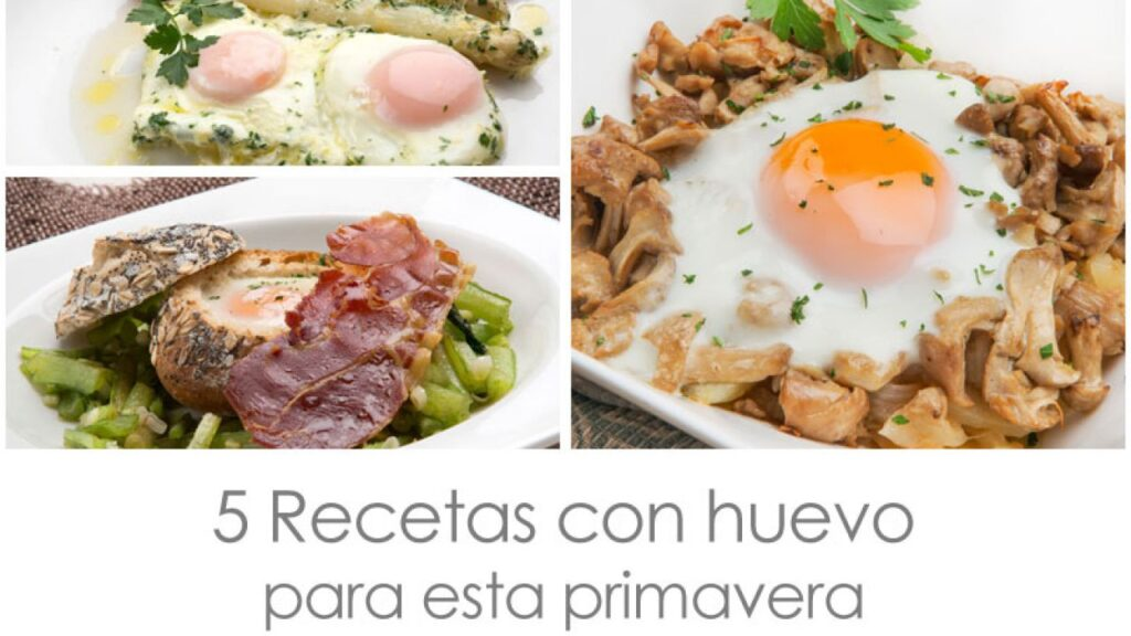 5 recipes with eggs for this spring - Carlos Arginiano