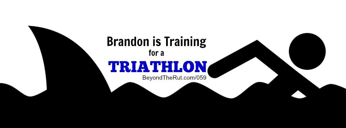 Brandon is Training for a Triathlon