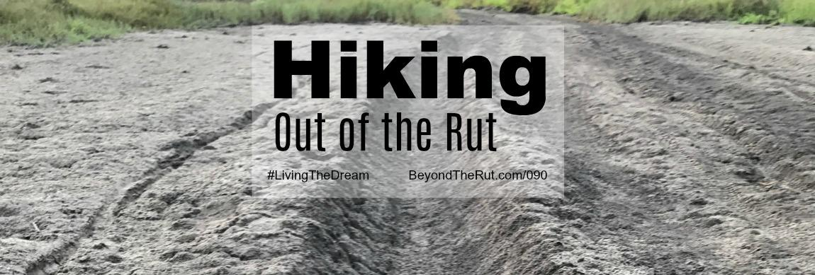 Hiking Out of the Rut Header