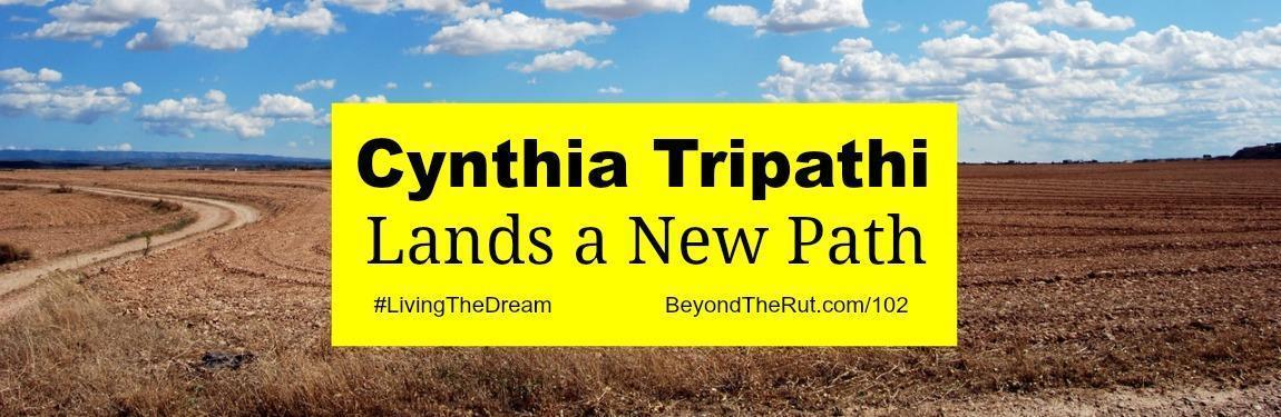 Cynthia Tripathi Lands a New Path