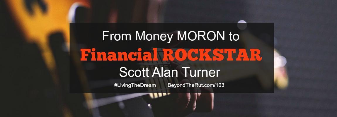 Scott Alan Turner - Financial Rockstar