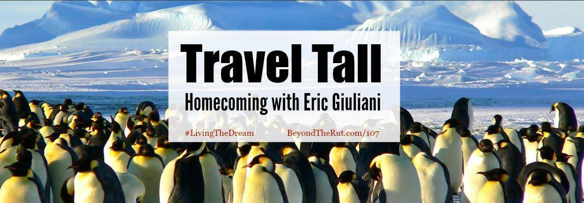 Travel Tall Homecoming