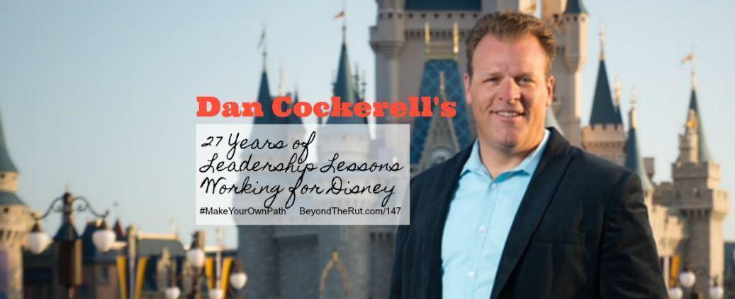 Leadership Lessons from Dan Cockerell