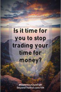 lifestyle business stop trading time for money