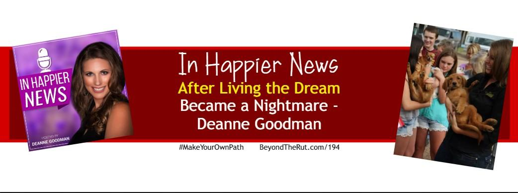 In Happier News - Deanne Goodman