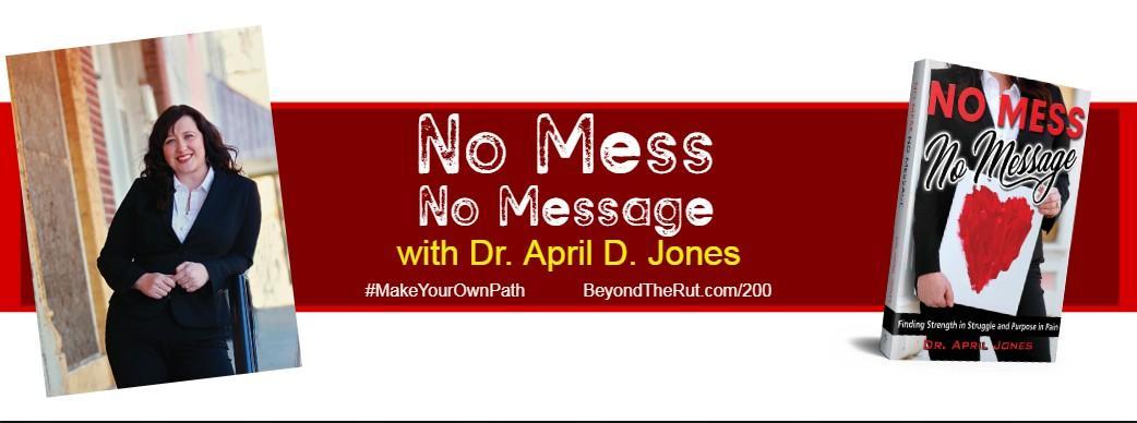 No Mess No Message
