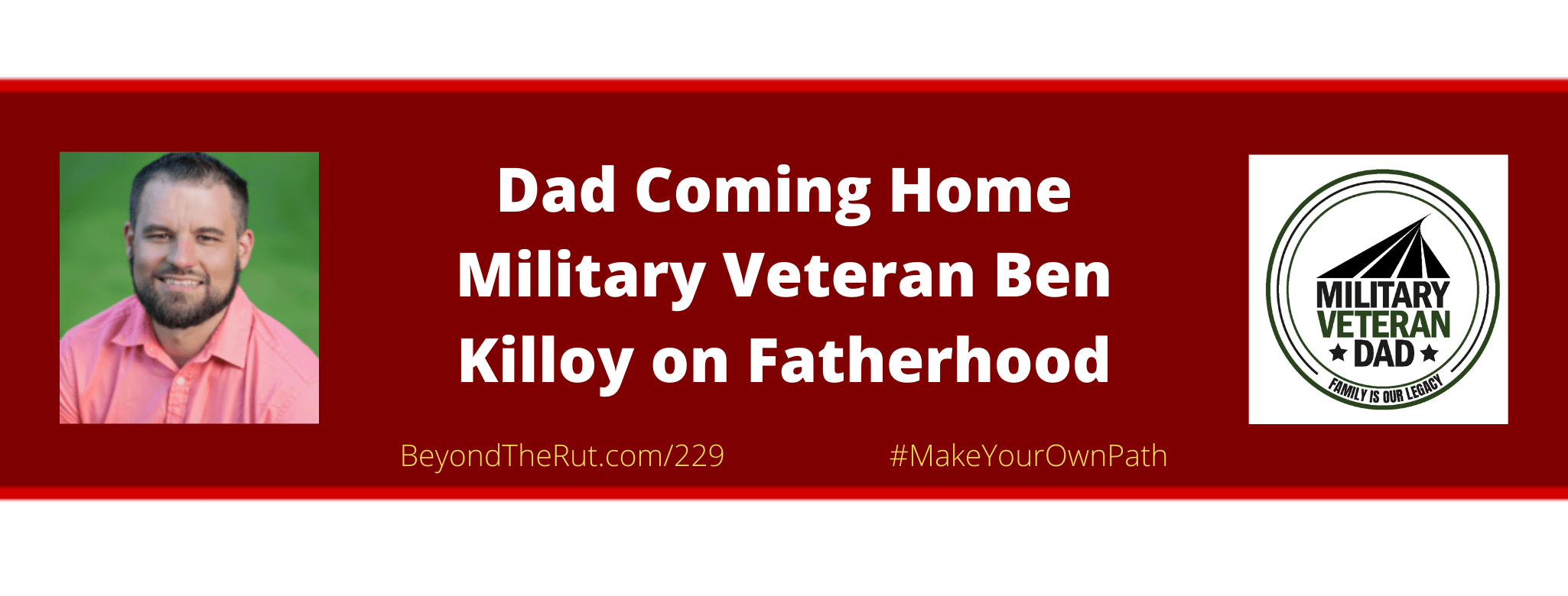 Ben Killoy Helps That Dad Coming Home