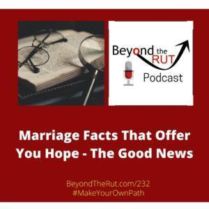 marriage facts beyond the rut