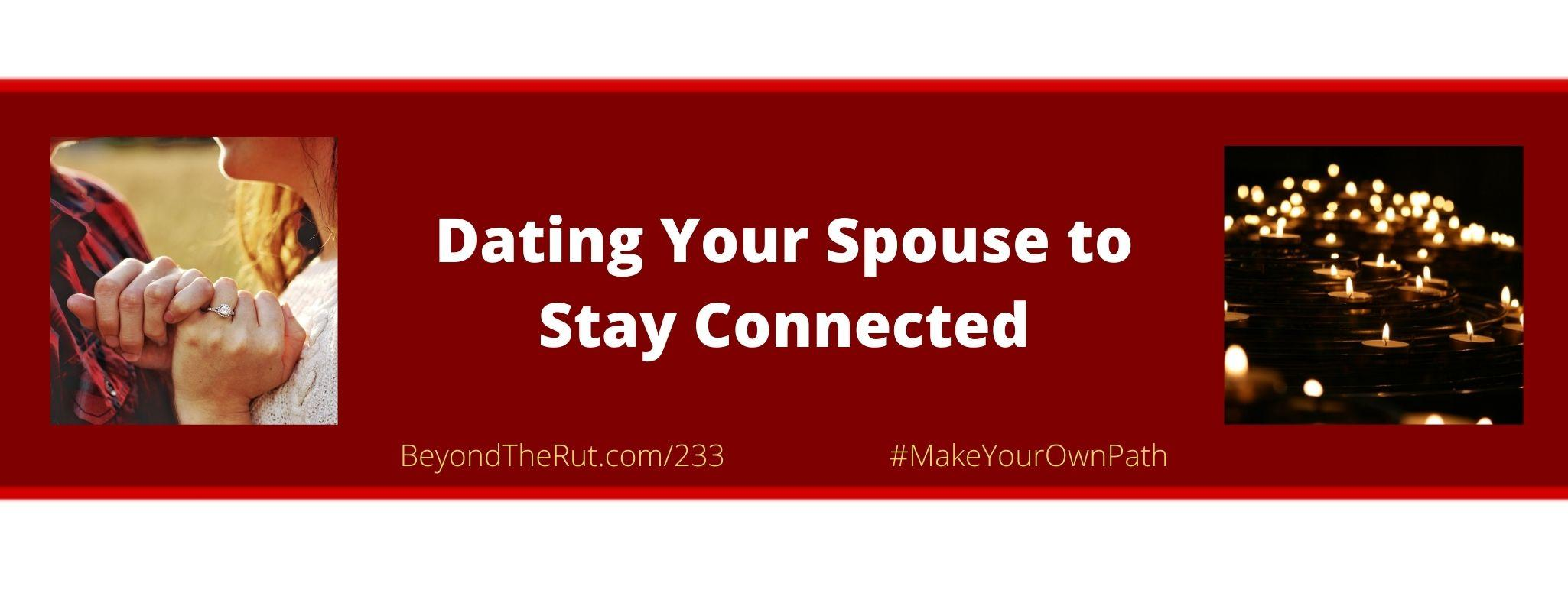 dating your spouse beyond the rut