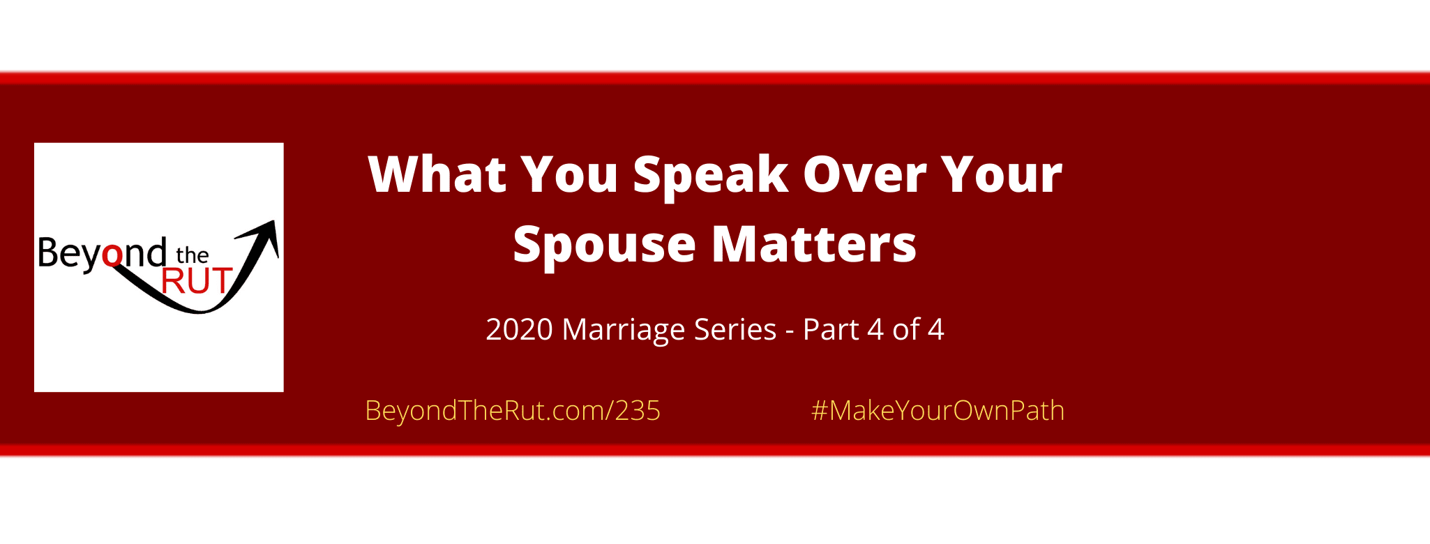 speak over your spouse