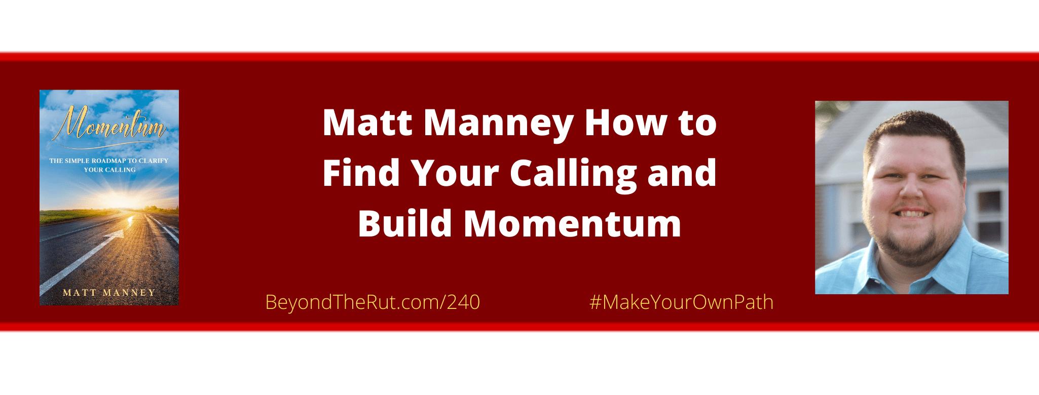 find your calling matt manney