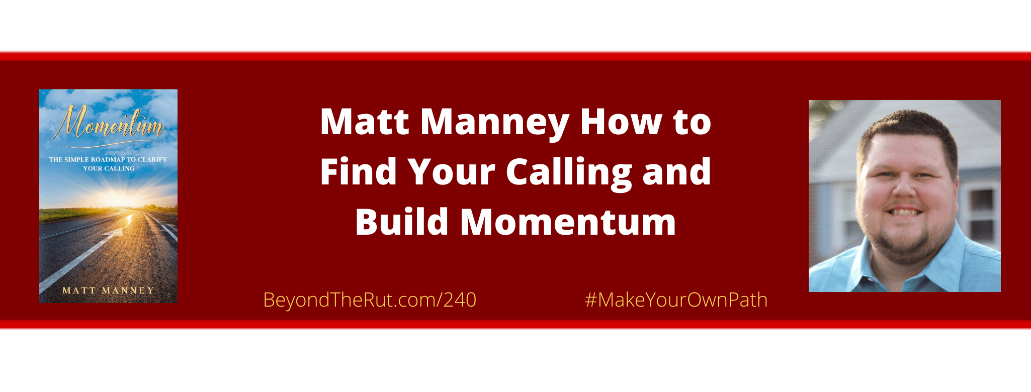 find your calling matt manney