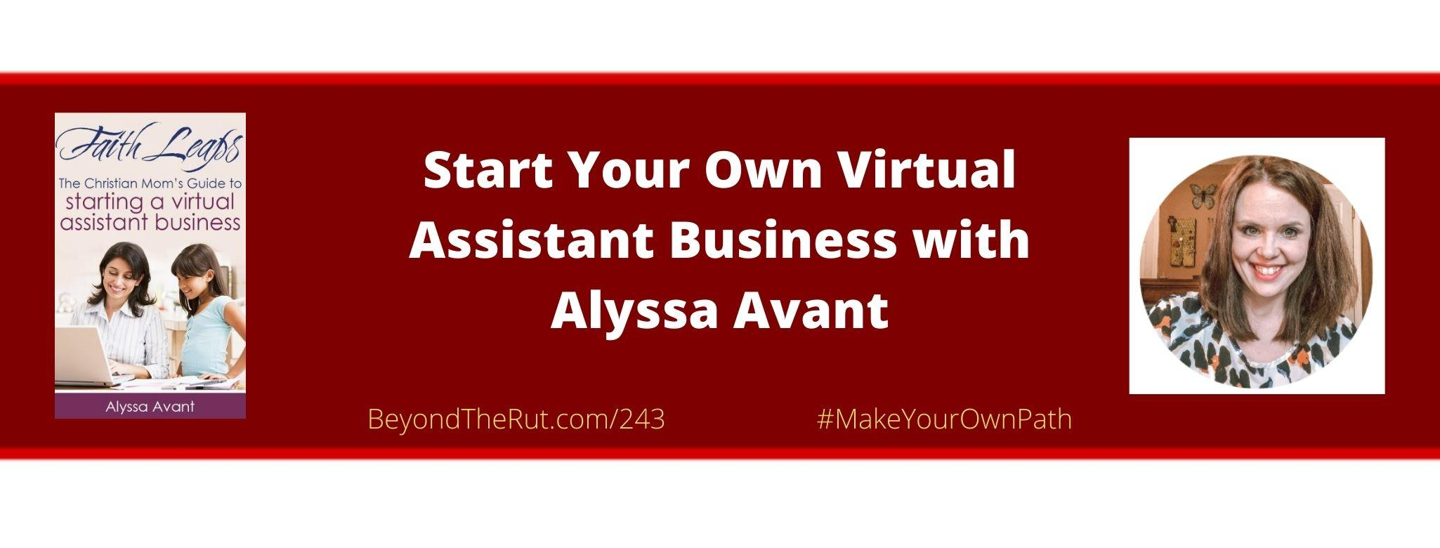 Start your own virtual assistant business with alyssa avant